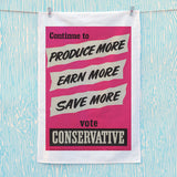 Continue to produce more, earn more, save more! Tea Towel (Lifestyle)