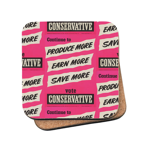 'Continue to produce more, earn more, save more!' Cork Coaster