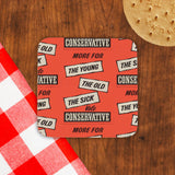 More for the young, the old, the sick Cork Coaster (Lifestyle)