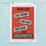 More for the young, the old, the sick Tea Towel (Lifestyle)