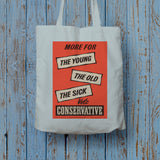 More for the young, the old, the sick Long Handled Tote Bag (Lifestyle)