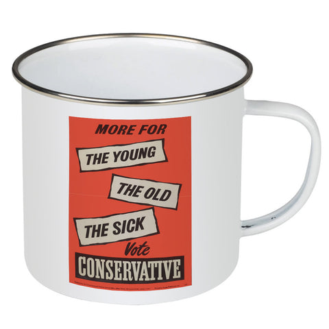 More for the young, the old, the sick Enamel Mug