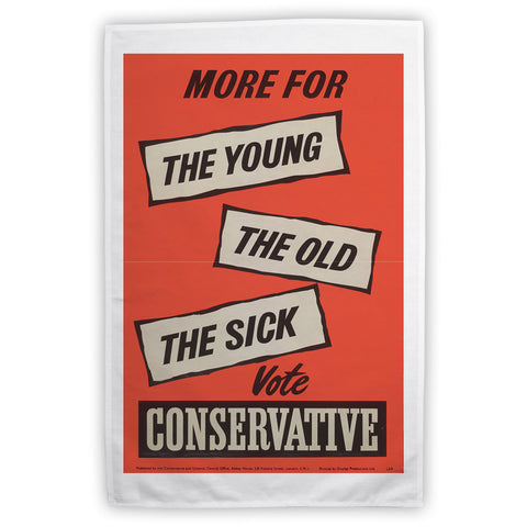 More for the young, the old, the sick Tea Towel