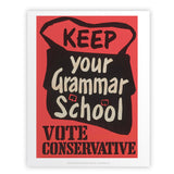 Keep your grammar school Art Print