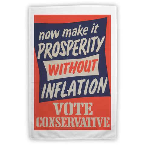 Now make it prosperity without inflation Tea Towel