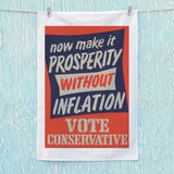 Now make it prosperity without inflation Tea Towel (Lifestyle)