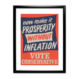Now make it prosperity without inflation Black Framed Print
