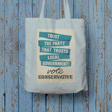 Trust the Party that trusts local government! Long Handled Tote Bag (Lifestyle)