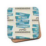 Trust the Party that trusts local government! Cork Coaster