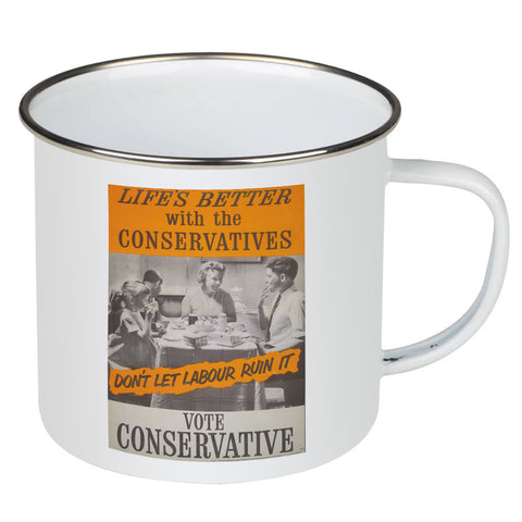Life's better with the Conservatives Enamel Mug