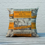 Life's better with the Conservatives Feather Cushion (Lifestyle)