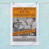 Life's better with the Conservatives Tea Towel (Lifestyle)
