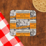 Life's better with the Conservatives Cork Coaster (Lifestyle)