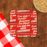 If you want a Socialist Government vote Liberal Cork Coaster (Lifestyle)