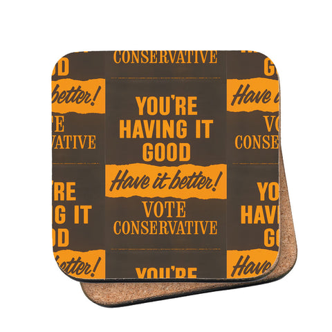 You're having it good, have it better! Cork Coaster