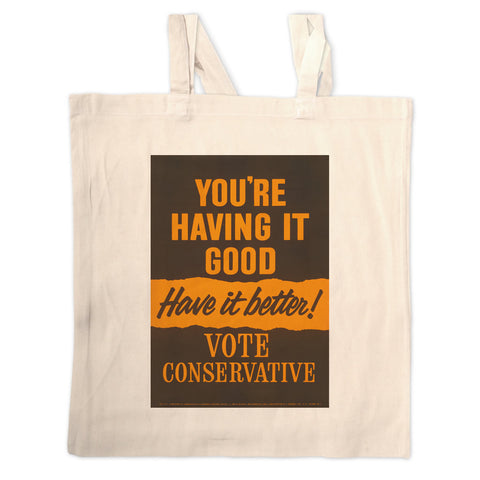 You're having it good, have it better! Long Handled Tote Bag