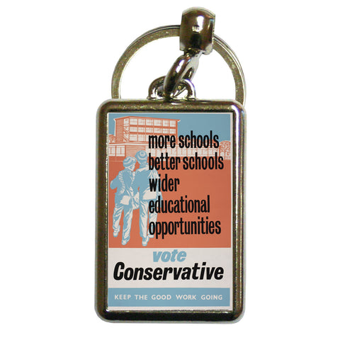 More schools, better schools, wider educational opportunities Metal Keyring