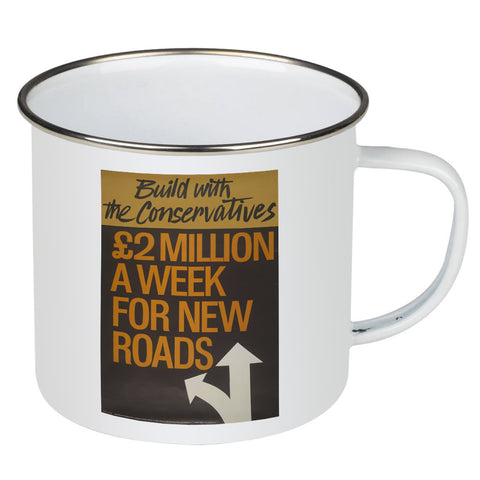 Build with the Conservatives Enamel Mug