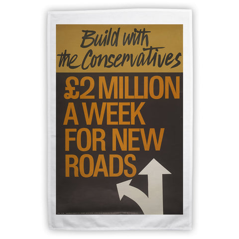 Build with the Conservatives Tea Towel