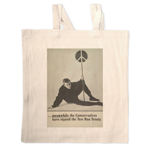 Meanwhile the Conservatives have signed the Test Ban Treaty Long Handled Tote Bag