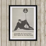 Meanwhile the Conservatives have signed the Test Ban Treaty Black Framed Print (Lifestyle)