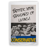 Better your standard of living! Tea Towel
