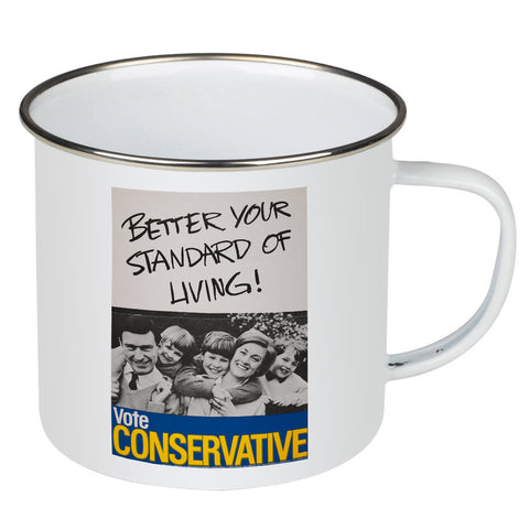 Better your standard of living! Enamel Mug