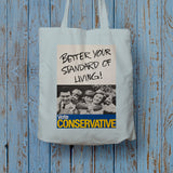 Better your standard of living! Long Handled Tote Bag (Lifestyle)