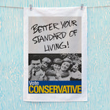 Better your standard of living! Tea Towel (Lifestyle)