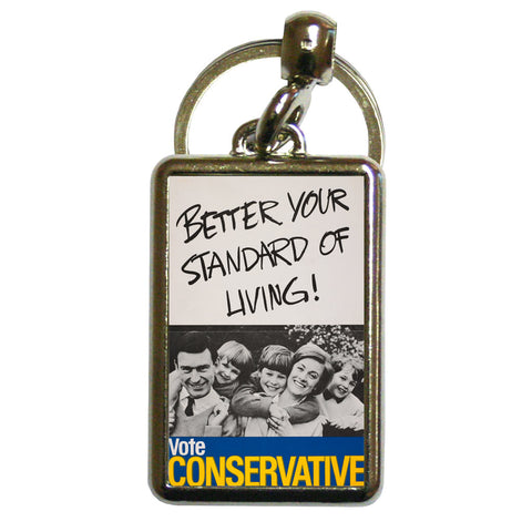 Better your standard of living! Metal Keyring