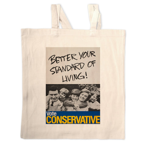 Better your standard of living! Long Handled Tote Bag