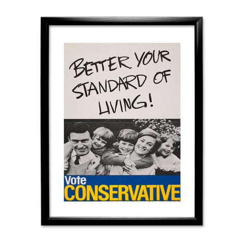 Better your standard of living! Black Framed Print
