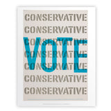 Vote Conservative Art Print