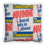 Warning. Liberal lets in Labour Feather Cushion