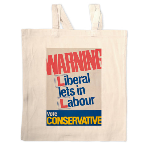 Warning. Liberal lets in Labour Long Handled Tote Bag