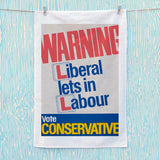 Warning. Liberal lets in Labour Tea Towel (Lifestyle)