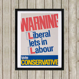 Warning. Liberal lets in Labour Black Framed Print (Lifestyle)