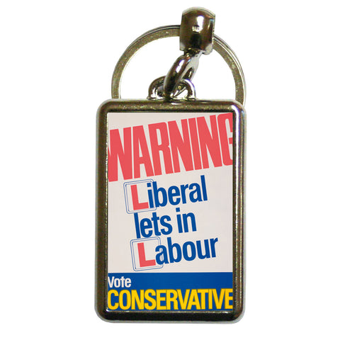 Warning. Liberal lets in Labour Metal Keyring