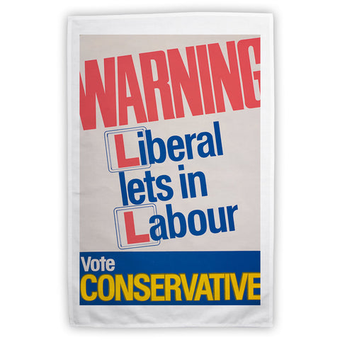 Warning. Liberal lets in Labour Tea Towel