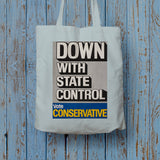 Down with state control. Long Handled Tote Bag (Lifestyle)