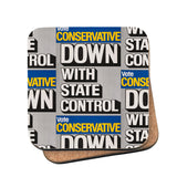 Down with state control. Cork Coaster