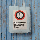 Now we know how Labour government works Long Handled Tote Bag (Lifestyle)