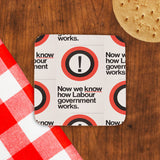 Now we know how Labour government works Cork Coaster (Lifestyle)
