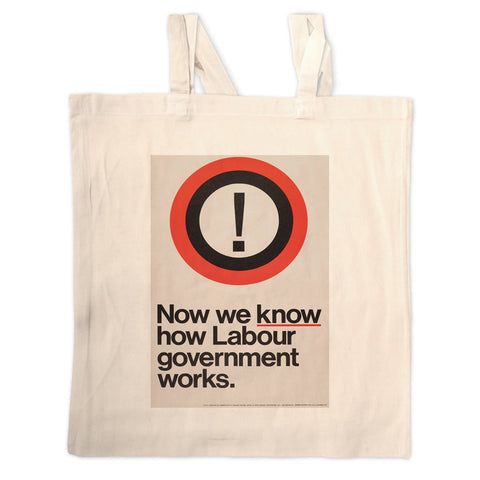 Now we know how Labour government works Long Handled Tote Bag
