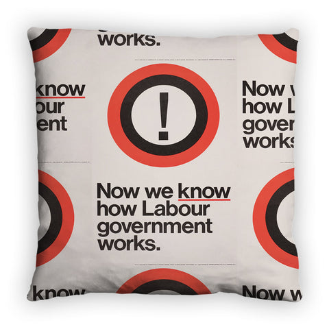 Now we know how Labour government works Feather Cushion