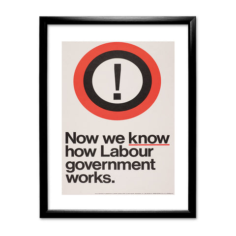 Now we know how Labour government works Black Framed Print