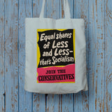 Equal shares of less and less - that's socialism Long Handled Tote Bag (Lifestyle)