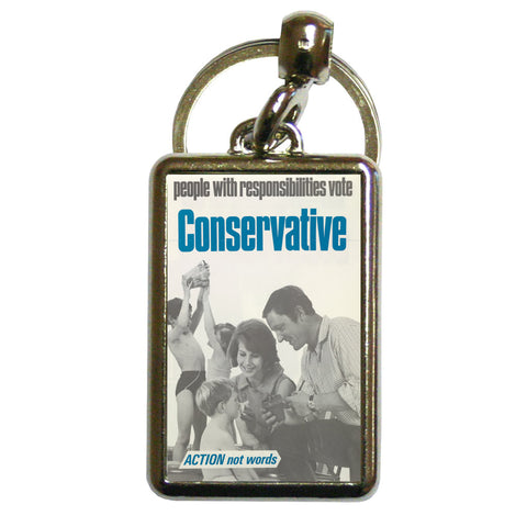 People with responsibilities vote Conservative Metal Keyring