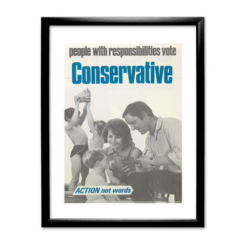 People with responsibilities vote Conservative Black Framed Print
