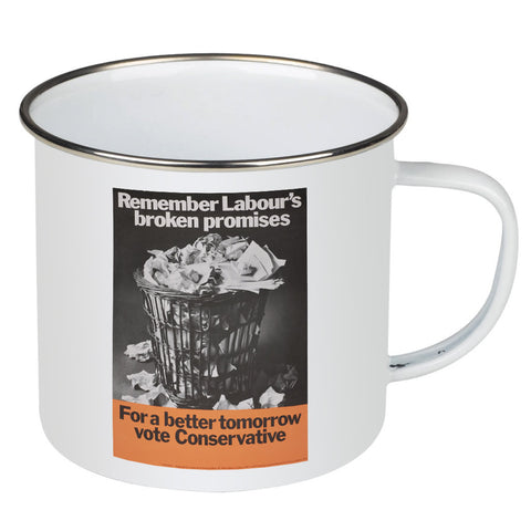 Remember Labour's broken promises Enamel Mug